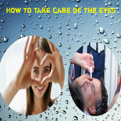 How to take care of the eyes, Solve your eyes problem.