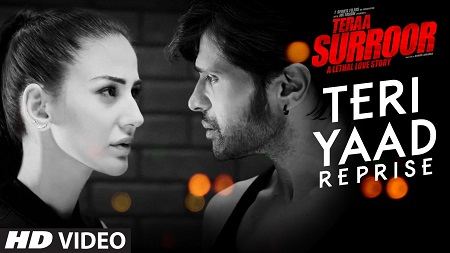 TERI YAAD REPRISE Full Video Song 2016 TERAA SURROOR Himesh Reshammiya and Farah Karimaee