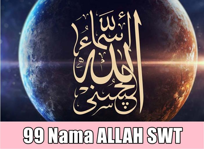 Asmaul Husna : 99 Nama Allah Dengan Maksud Dan Khasiatnya