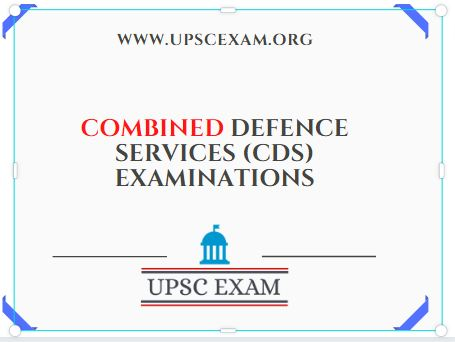 COMBINED DEFENCE SERVICES (CDS) EXAMINATIONS