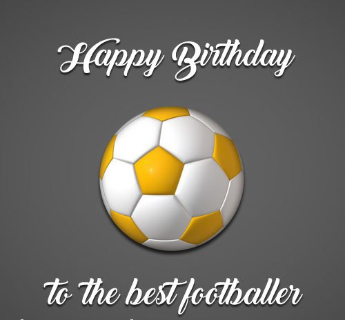 Birthday Wishes for Football Player (Soccer Lovers)