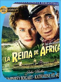La reina africana (The African Queen) (1951) HD [1080p] Latino [GoogleDrive] PGD
