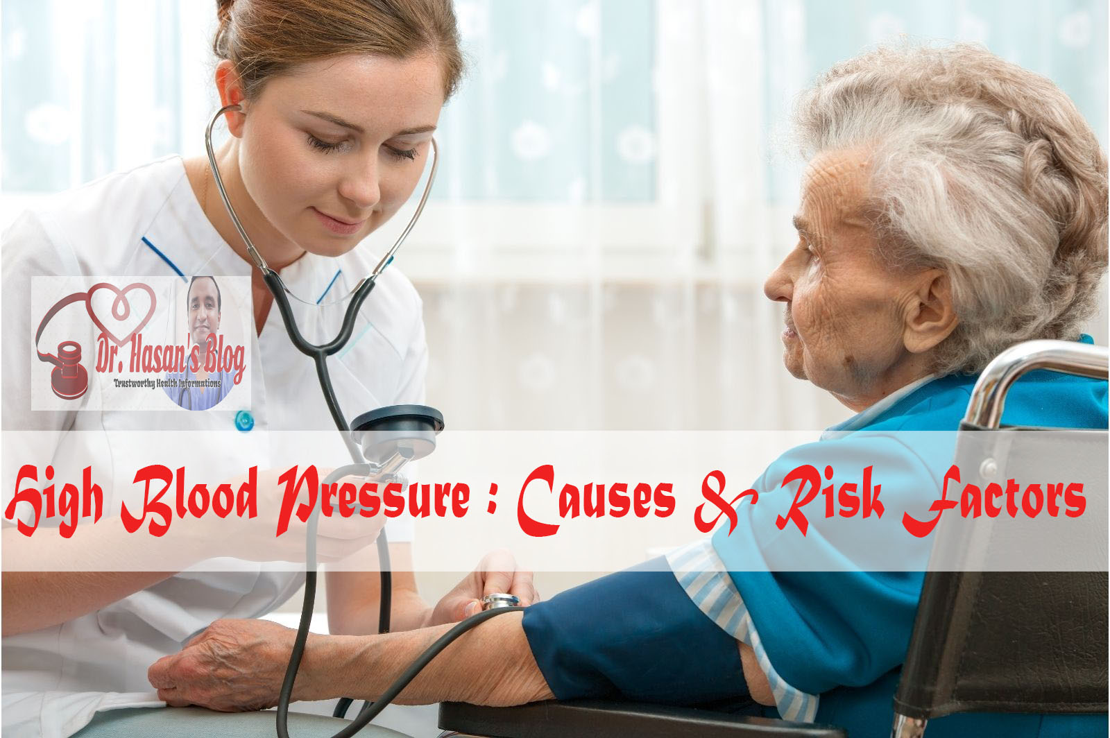 High blood pressure: Causes and Risk Factors