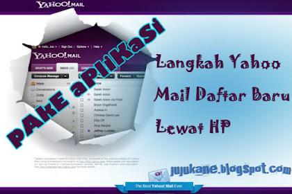 Yahoo Indonesia, Langkah Langkah Membuat EMail di Yahoo Gampang Bro Sist