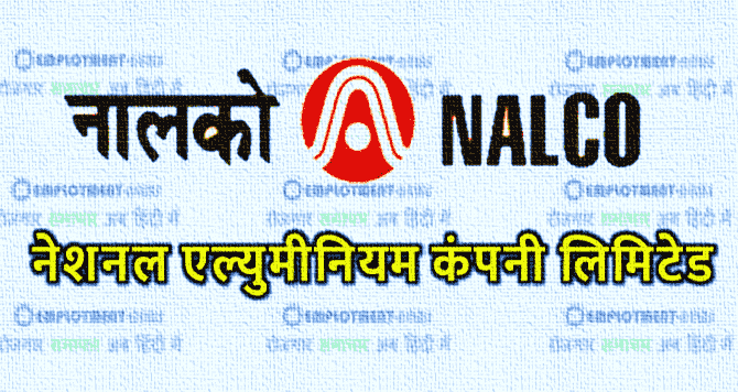 Apply Online for Vacancy at NALCO recruitment for better career