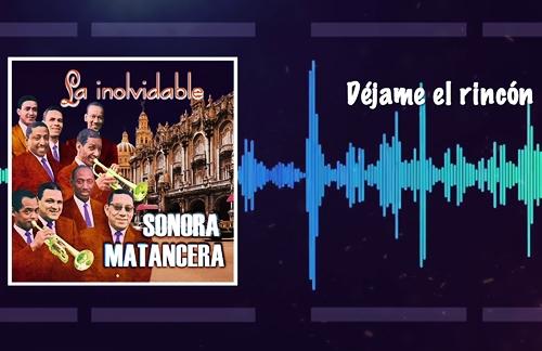 Dejame El Rincon | Elliot Romero & La Sonora Matancera Lyrics