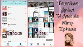 Cara Mengubah Tampilan Galeri Android Menjadi Seperti Iphone