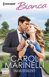 Carol Marinelli - Una Mujer Valiente