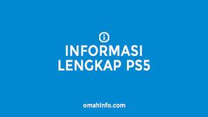 semua informasi yang Anda butuhkan sebelum memebeli PS5