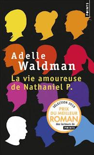 La vie amoureuse de Nathaniel P. – Adelle Waldman
