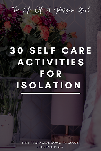 """Pinterest image - black background with white writing that says """"30 self care activities for isolation"""""""