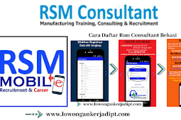 Cara Mendaftar Kerja Lewat RSM Consultant Bekasi