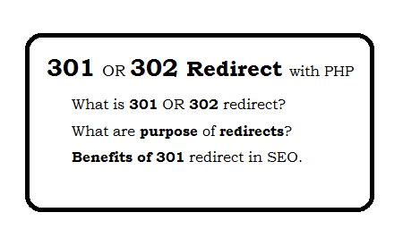 301 or 302 Redirection With PHP and benefits