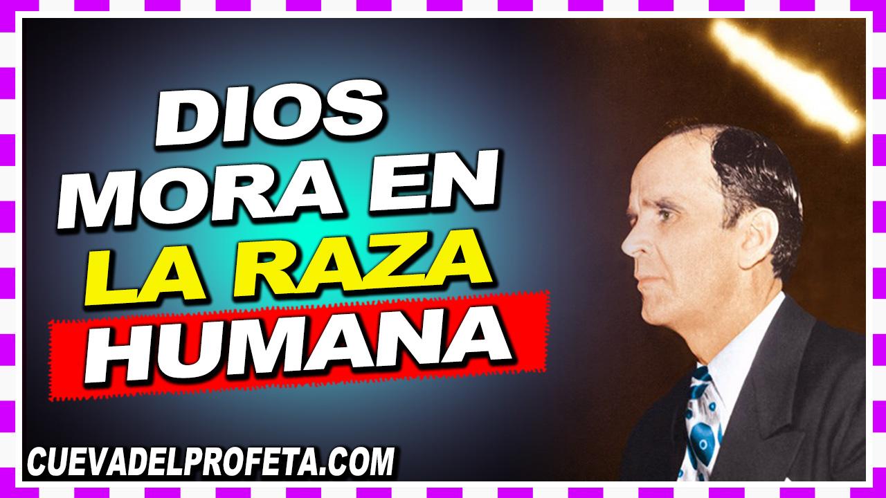 Dios mora en la raza humana - William Branham en Español