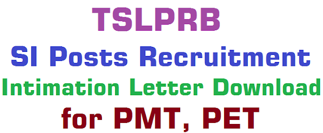 TSLPRB,SI Posts Intimation Letter.PMT PET Dates
