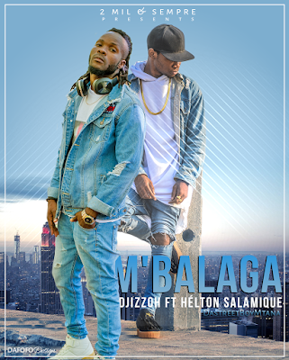 Djizzoh - Mbalaga (Feat HLTN) ( 2019 ) [DOWNLOAD]