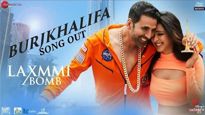 Burjkhalifa Lyrics :- Laxmmi Bomb| Akshay Kumar| Kiara Advani| Nikhita G| Shashi