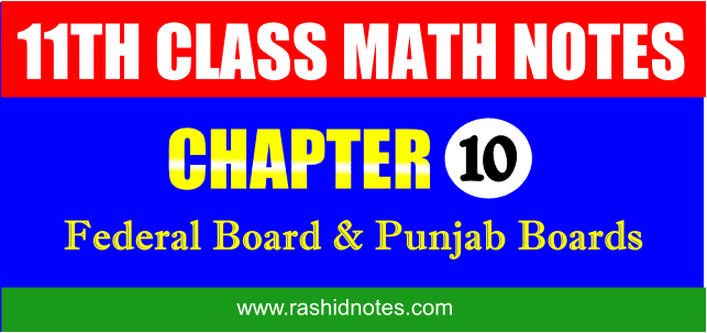 F.Sc. Part-1 (1st Year) Math Chapter 10 Notes Free Download