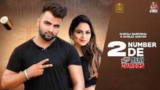 2 Number De Lyrics By Guntaj Dandiwal