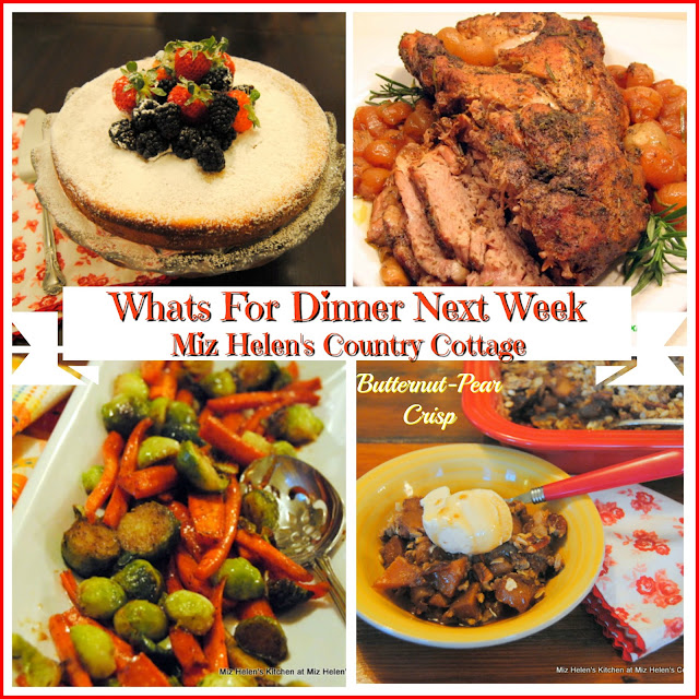Whats For Dinner Next Week, 1-20-19 at Miz Helen's Country Cottage