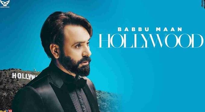 हाॅलीवुड में रहती है (Hollywood Babbu Mann) Lyrics in hindi