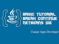Fungsi Perintah Break & Continue pada Java
