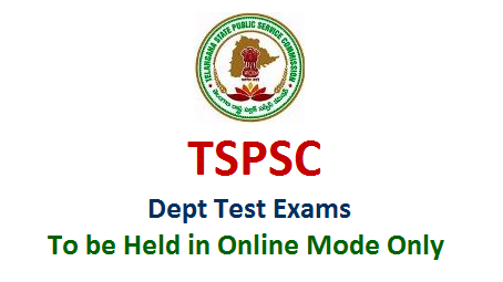 TSPSC Departmental Test Notifications May 2018 Session