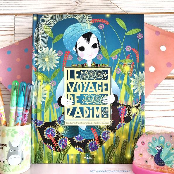 Album jeunesse : Le voyage de Zadim