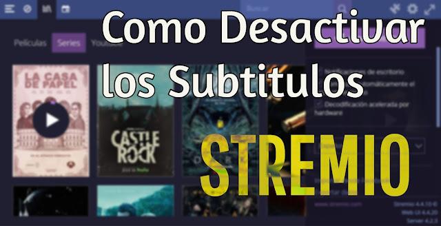 Desactivar subtitulos en STREMIO