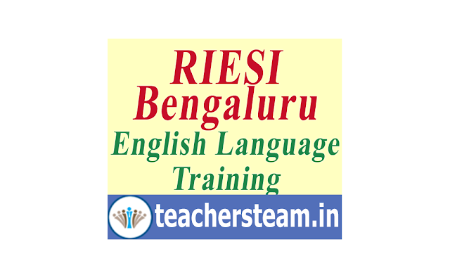RIESI Bengaluru 30 days Certificate Course in English Language Teaching for teachers