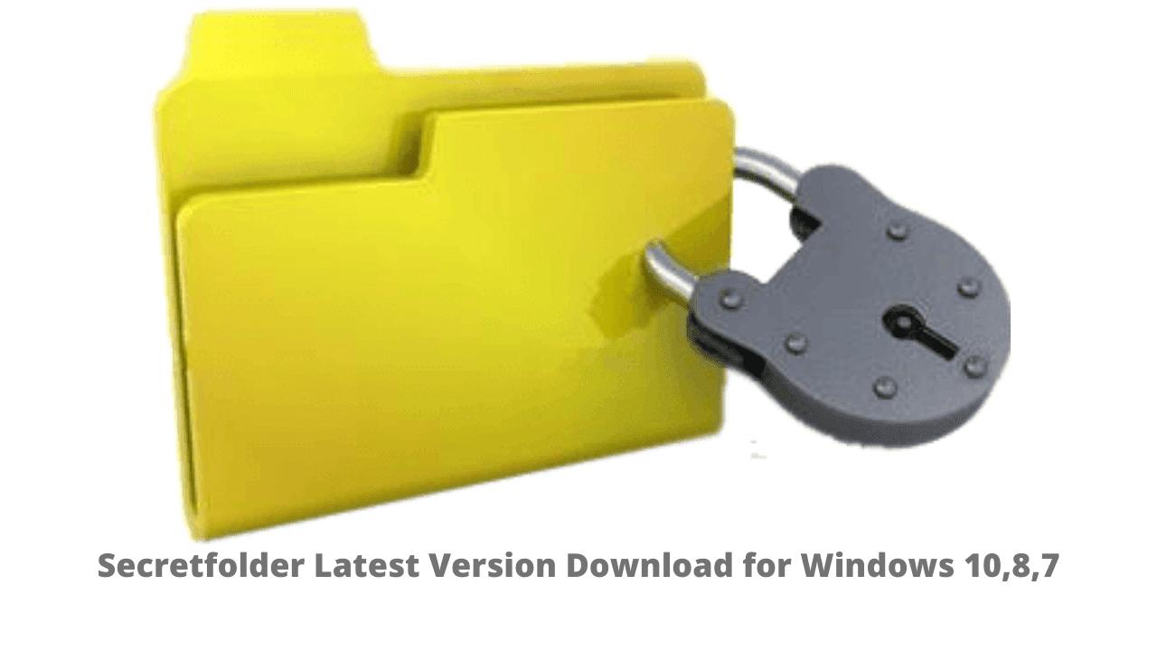 Secretfolder Latest Version Download for Windows 10,8,7