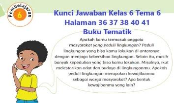 Kunci-Jawaban-Kelas-6-Tema-6-Halaman-36-37-38-40-41-Buku-Tematik