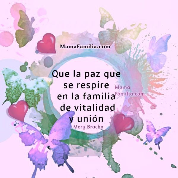 Frases bonitas para la familia, reflexiones cortas, pensamientos de familia por Mery Bracho con imágenes.