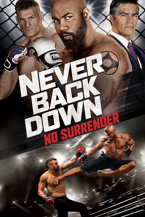 Never Back Down: No Surrender (2016) 450MB Full Hindi Dubbed Movie Download 480p WebRip Free Watch Online Full Movie Download Worldfree4u 9xmovies