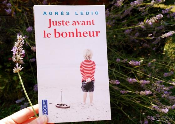 Ledig Agnès - Juste avant le bonheur