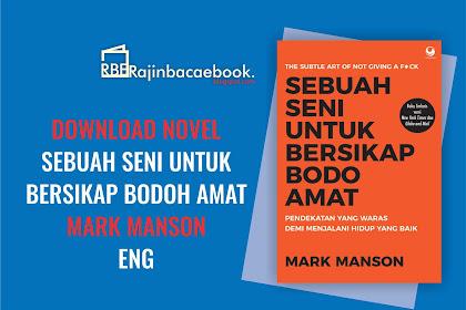Download Ebook Mark Manson - Sebuah Seni Bersikap Bodoh Amat Pdf