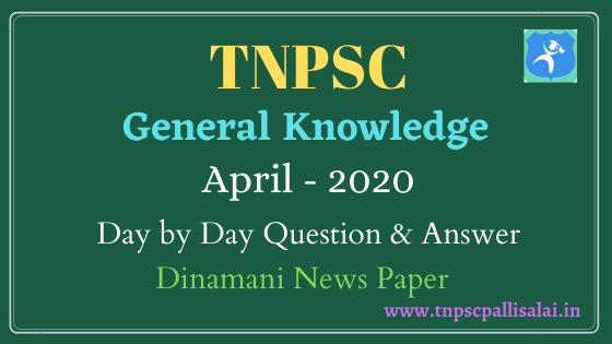 General Knowledge Daily Question and Answer April 2020