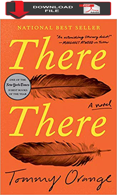 pdf download There There A novel tommy orange book download free