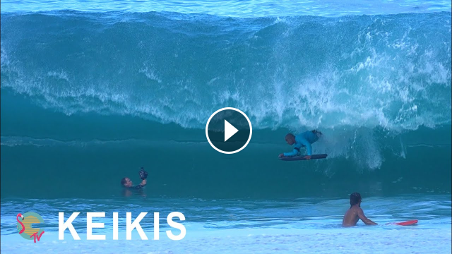 Keikis HEAVY Shorebreak RAW