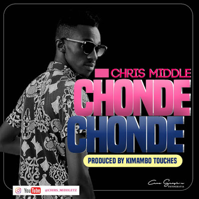 Download Mp3 | Chris Middle - Chonde Chonde