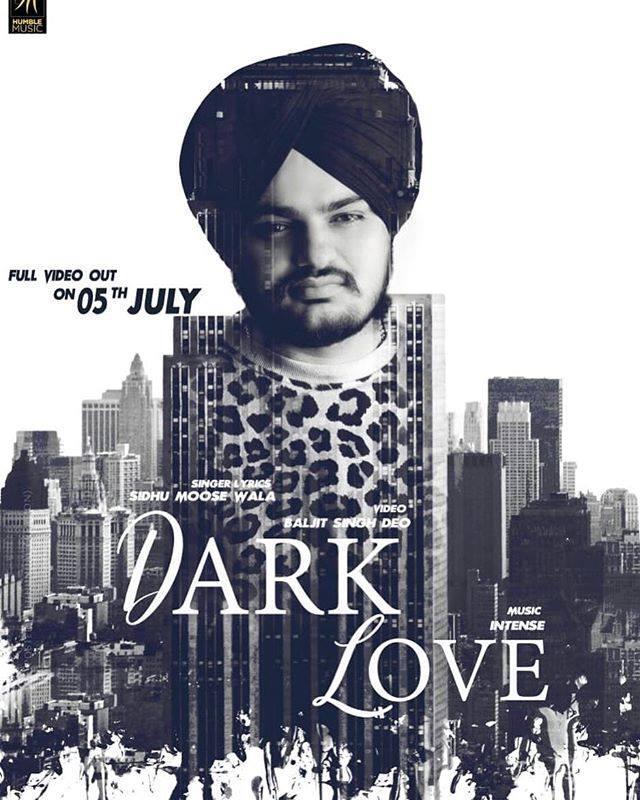 Dark Love  Sidhu Moose Wala  new song