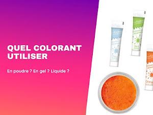 Quel colorant utiliser : poudre, gel ou liquide ?