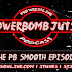 Powerbomb Jutsu Special: The PB Smooth Episode