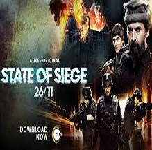 State of Siege 26/11 Web Sereis Review  , Trailer, Cast & Crew    OTT- Zee 5