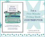 Five Minute Friday Book Contributor