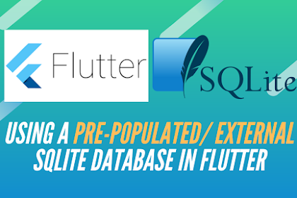 Using a pre-populated/ external SQLite database in Flutter