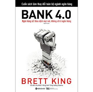 Bank 4.0 - Ngân Hàng Số : Giao Dịch Mọi Nơi, Không Chỉ Ở Ngân Hàng ebook PDF-EPUB-AWZ3-PRC-MOBI
