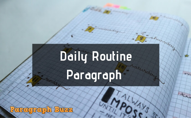 Daily Routine Paragraph
