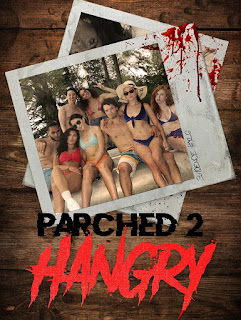 Parched 2: Hangry 2019