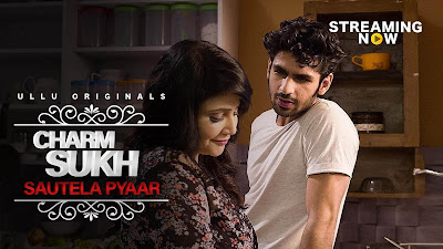 Charmsukh Sautela Pyar Web series